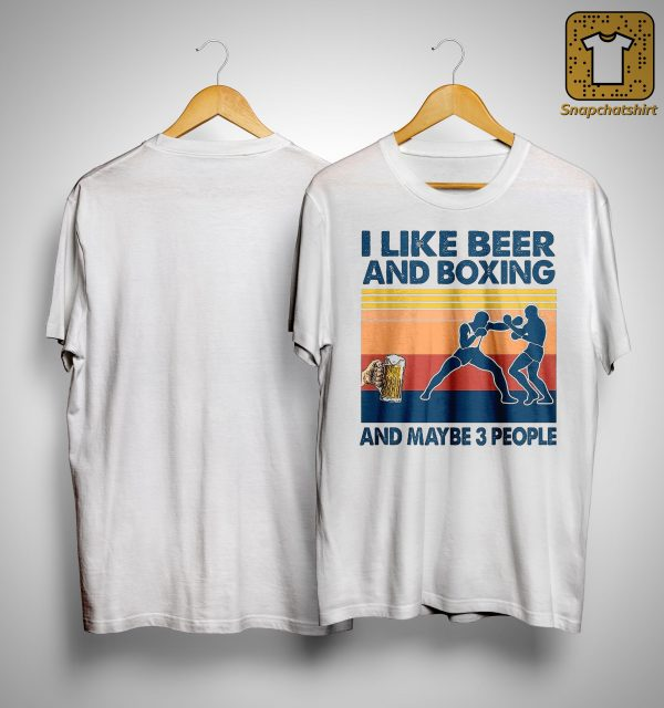 Vintage I Like Beer And Boxing And Maybe 3 People Shirt