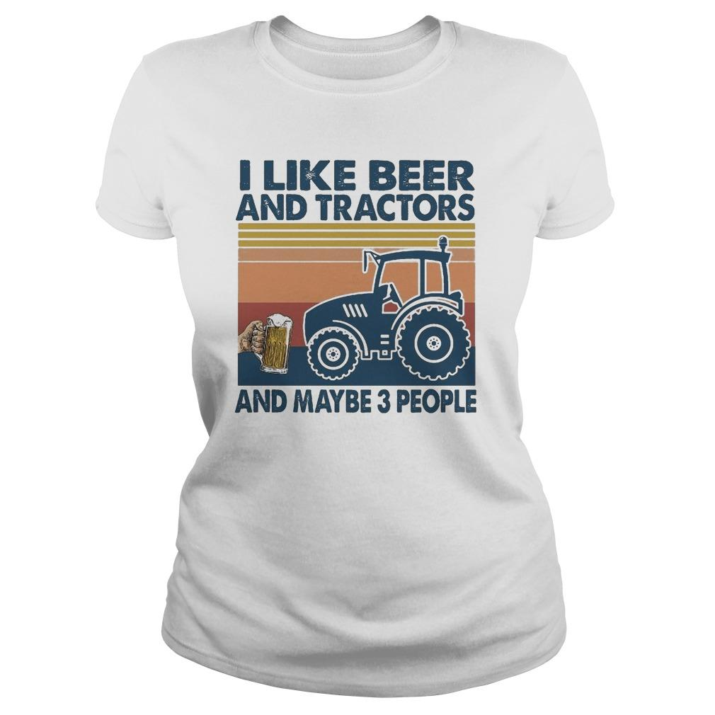 Vintage I Like Beer And Tractor And Maybe 3 People Longsleeve