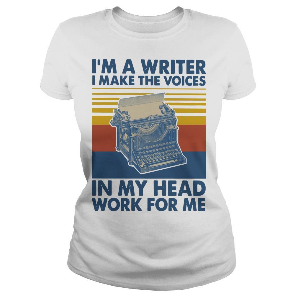 Vintage I'm A Writer I Make The Voices In My Head Work For Me Longsleeve