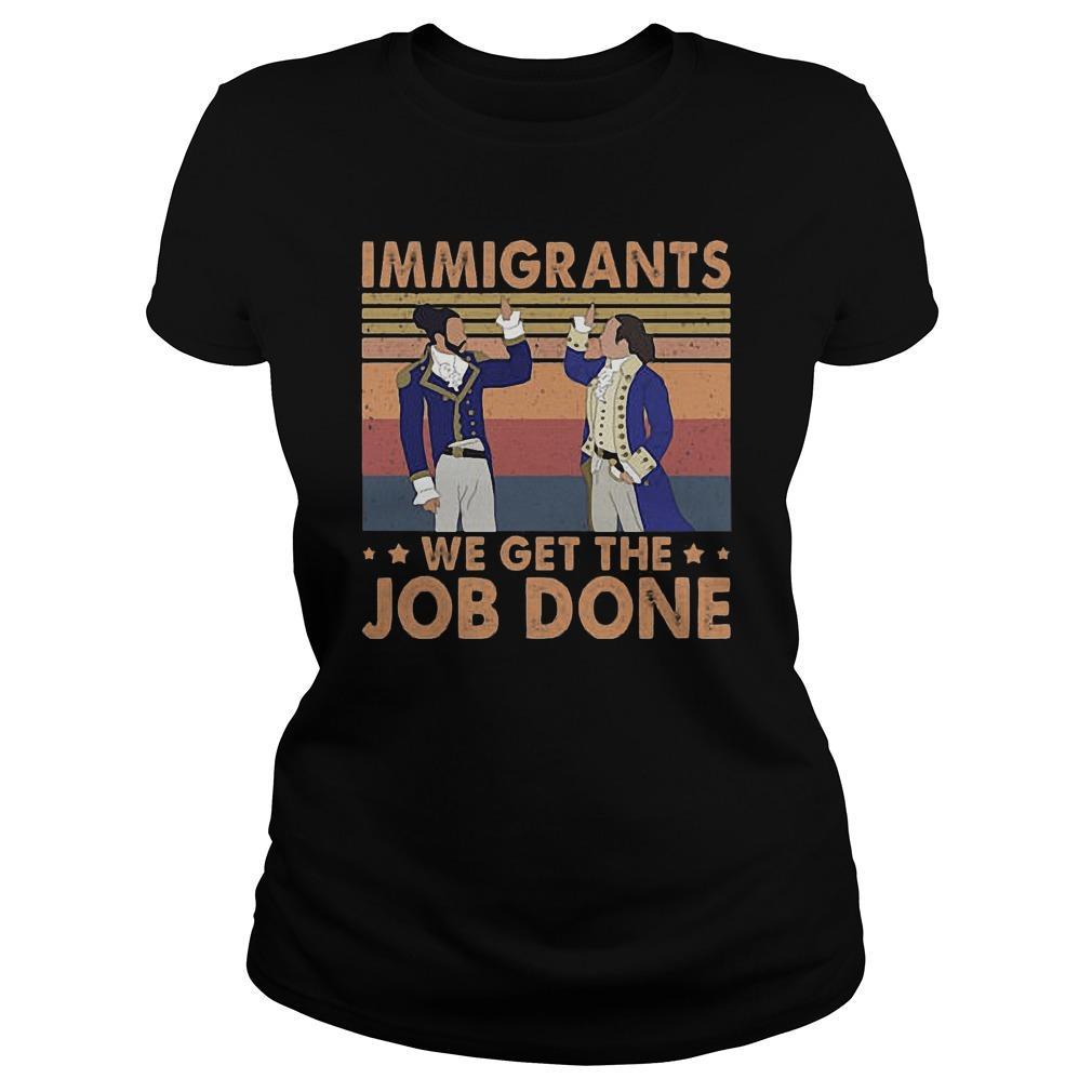 Vintage Immigrants We Get The Job Done Longsleeve