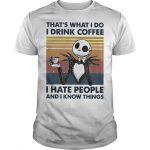 Vintage Jack Skellington That's What I Do I Drink Coffee I Hate People Shirt