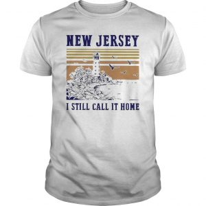 Vintage New Jersey I Still Call It Home Shirt