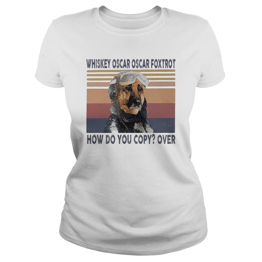 Vintage Pilot Dog Whiskey Oscar Oscar Foxtrot How Do You Copy Over Longsleeve