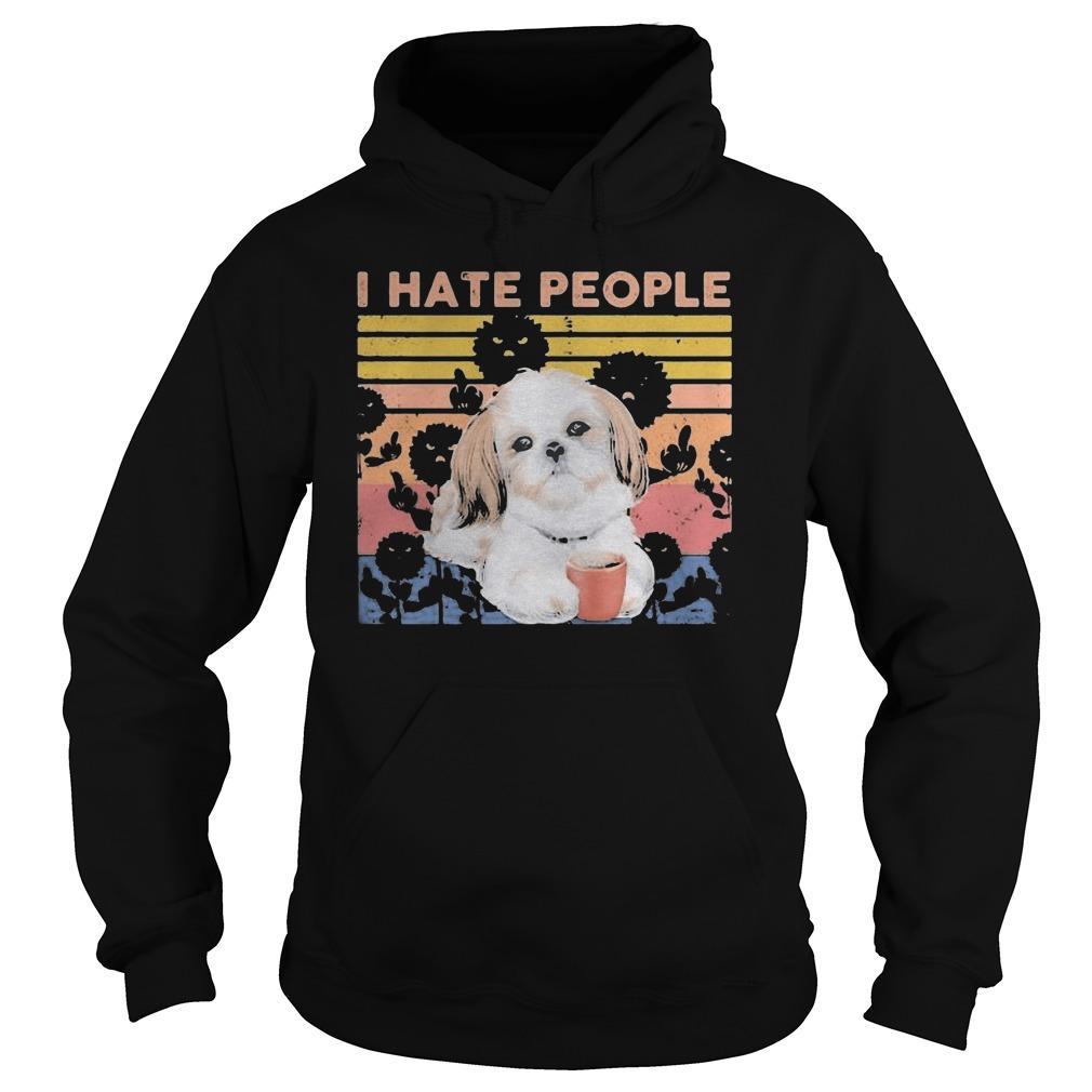 Vintage Shih Tzu I Hate People Hoodie