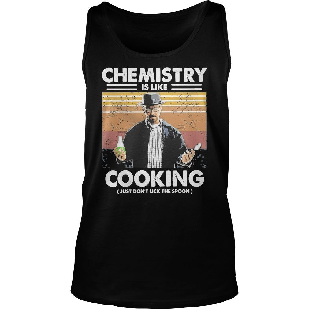 Vintage Walter White Chemistry Is Like Cooking Just Don't Lick The Spoon Tank Top