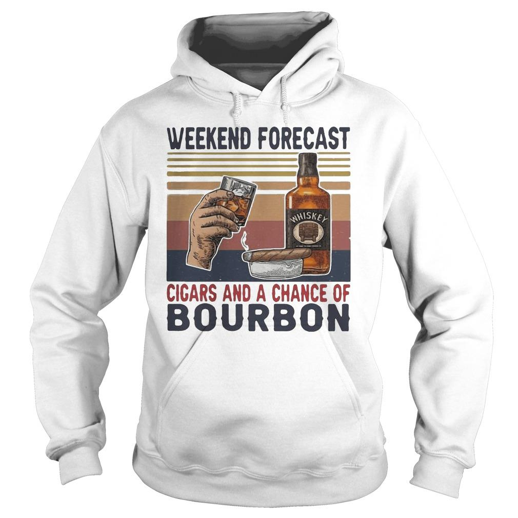 Vintage Weekend Forecast Cigars And A Chance Of Bourbon Hoodie