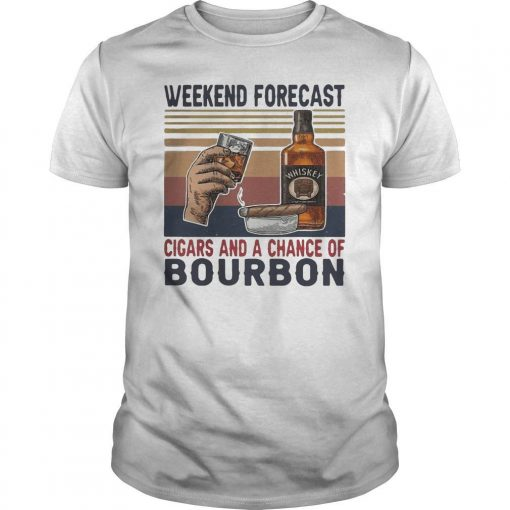 Vintage Weekend Forecast Cigars And A Chance Of Bourbon Shirt