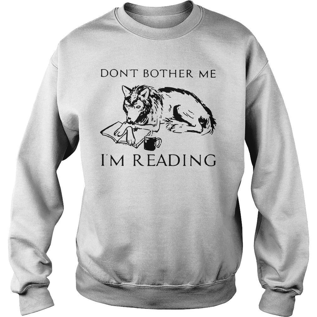 Wolf Coffee Don't Bother Me I'm Reading Sweater