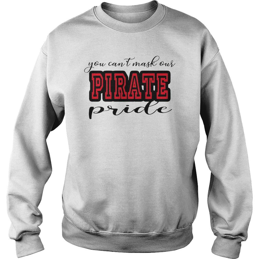 You Can't Mask Our Pirate Pride Sweater