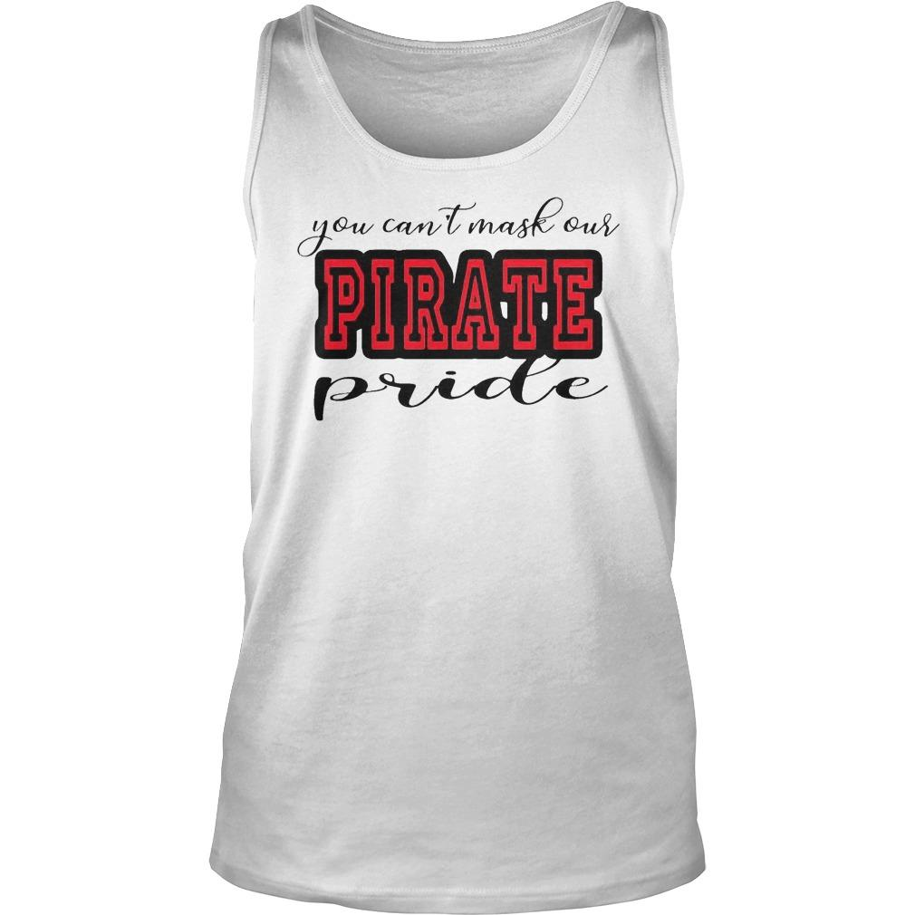 You Can't Mask Our Pirate Pride Tank Top