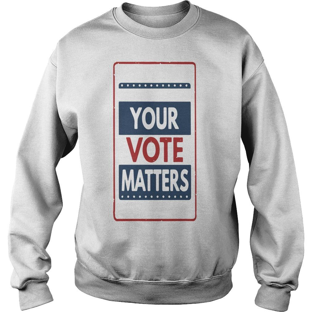 Your Vote Matters Sweater