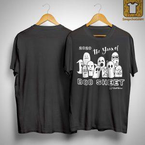 2020 The Year Of Boo Sheet Shirt