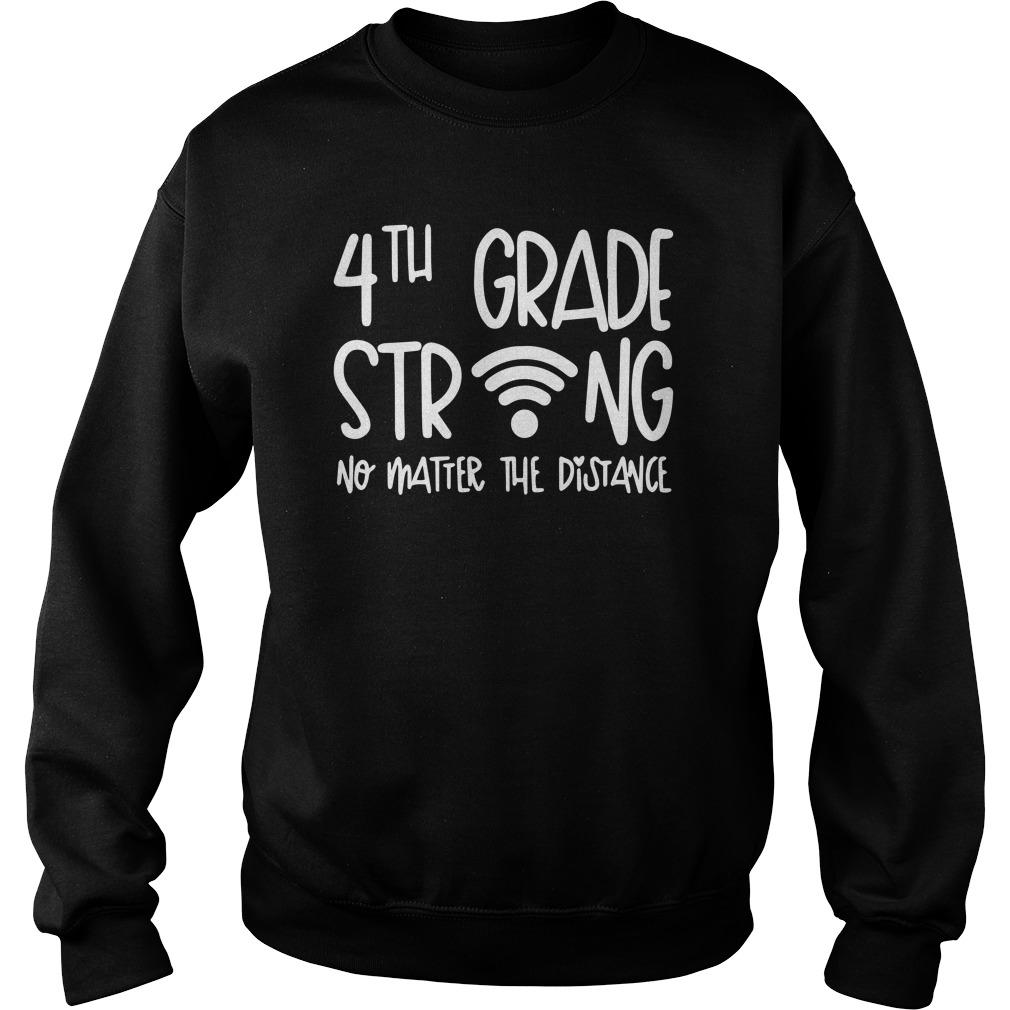 4th Grade Strong No Matter The Distance Sweater