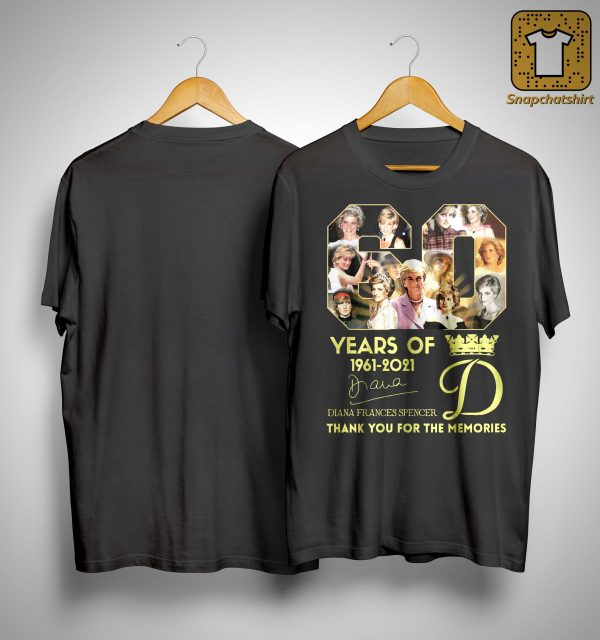 60 Years Of Diana Frances Spencer Thank You For The Memories Shirt