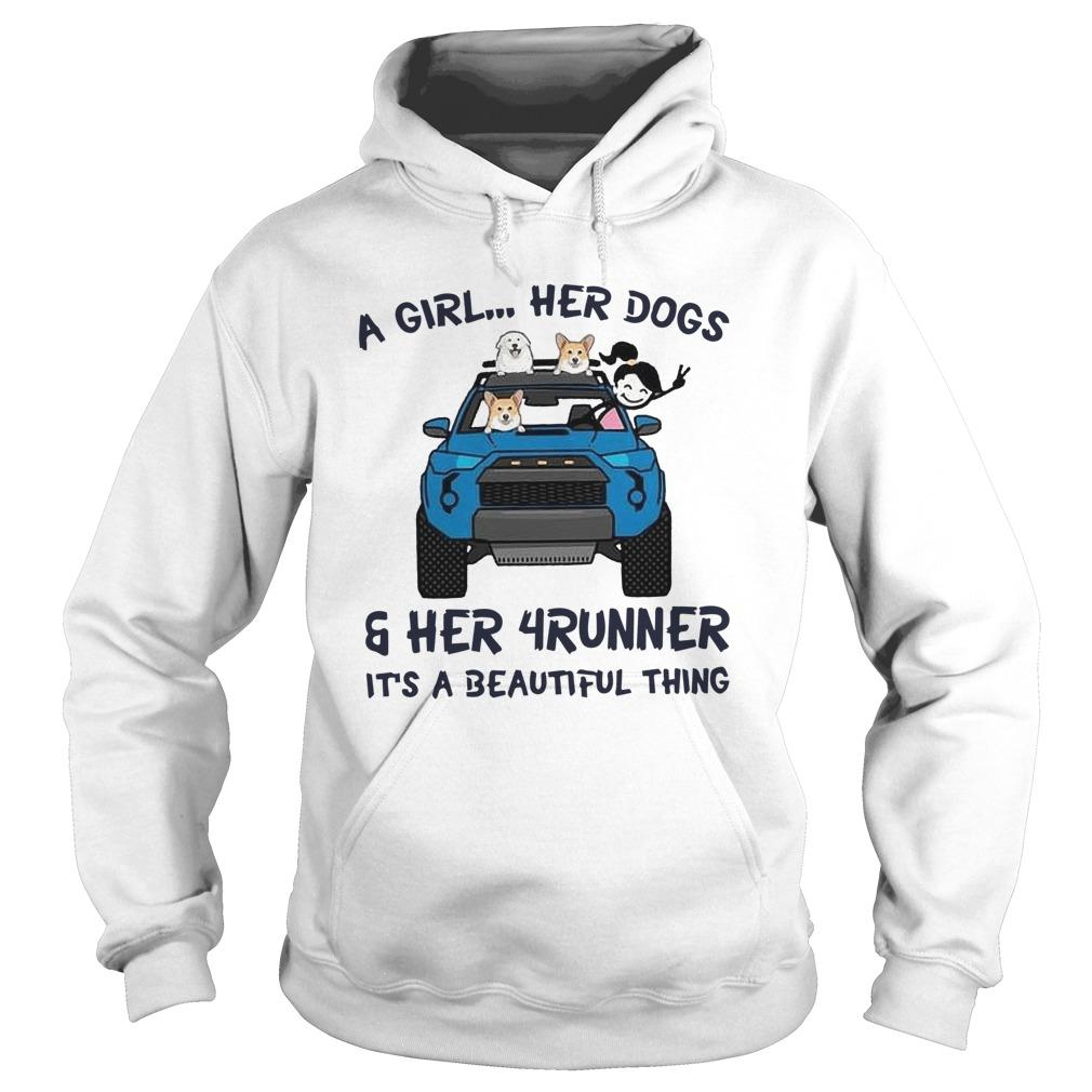 A Girl Her Dogs And Her 4runner It's A Beautiful Things Hoodie
