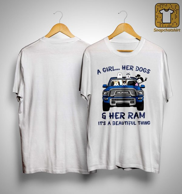 A Girl Her Dogs And Her Ram It's A Beautiful Thing Shirt