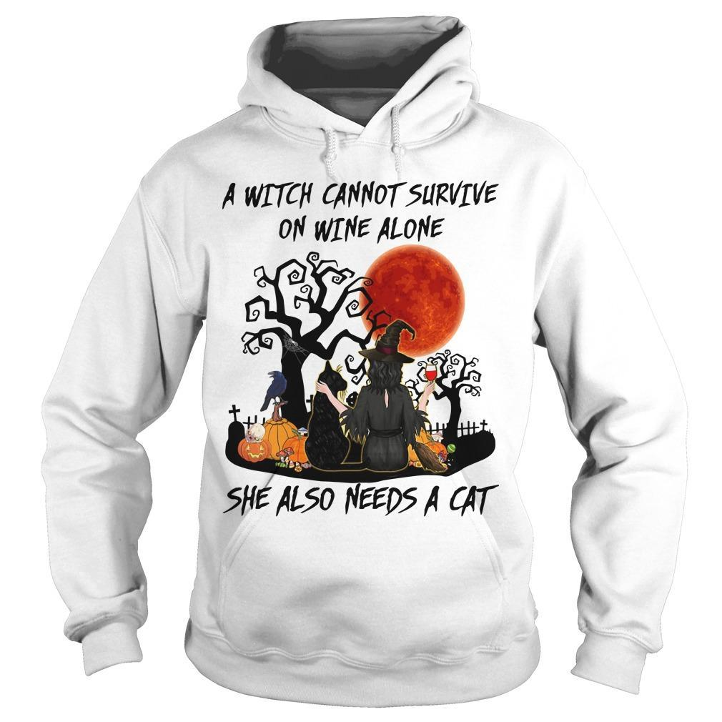 A Witch Cannot Survive On Wine Alone She Also Needs A Cat Hoodie
