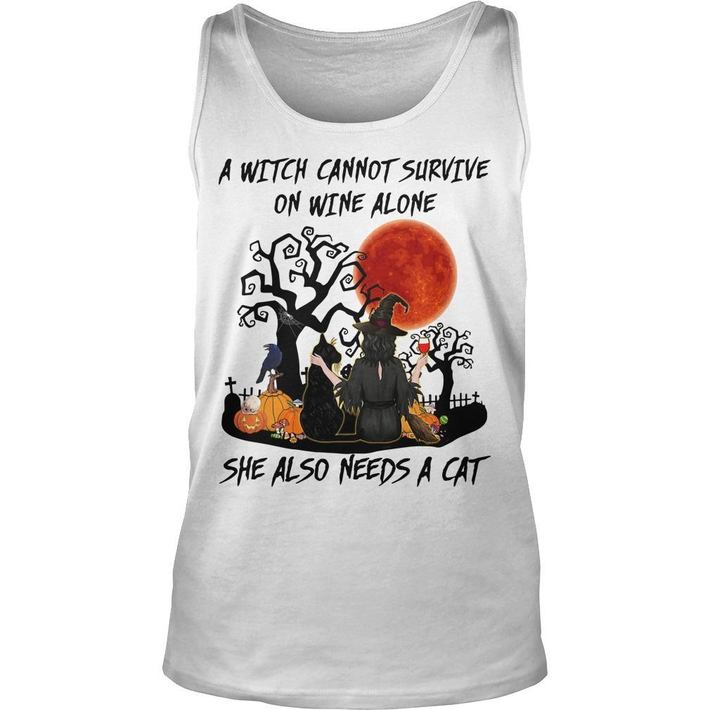 A Witch Cannot Survive On Wine Alone She Also Needs A Cat Tank Top