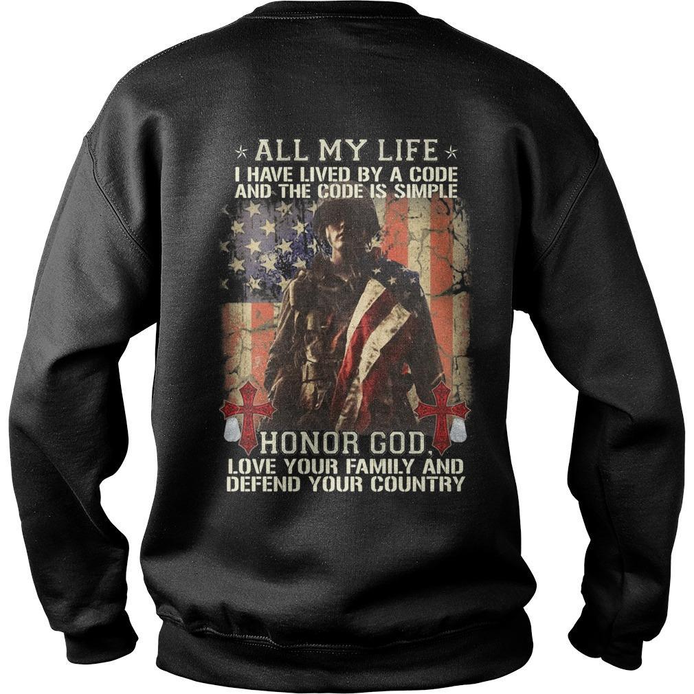 All My Life I Have Lived By A Code And The Code Is Simple Sweater