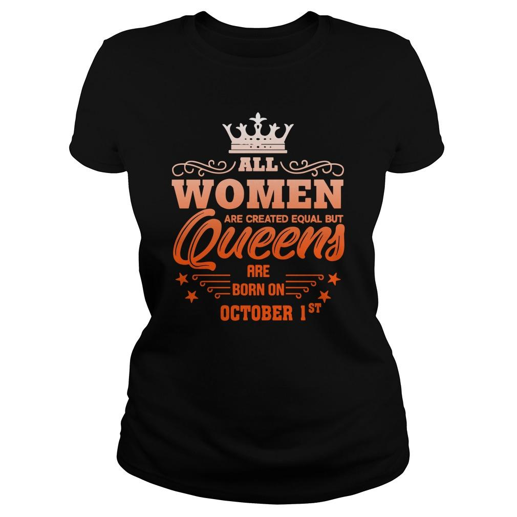 All Women Are Created Equal But Queens Are Born On October 1st Longsleeve