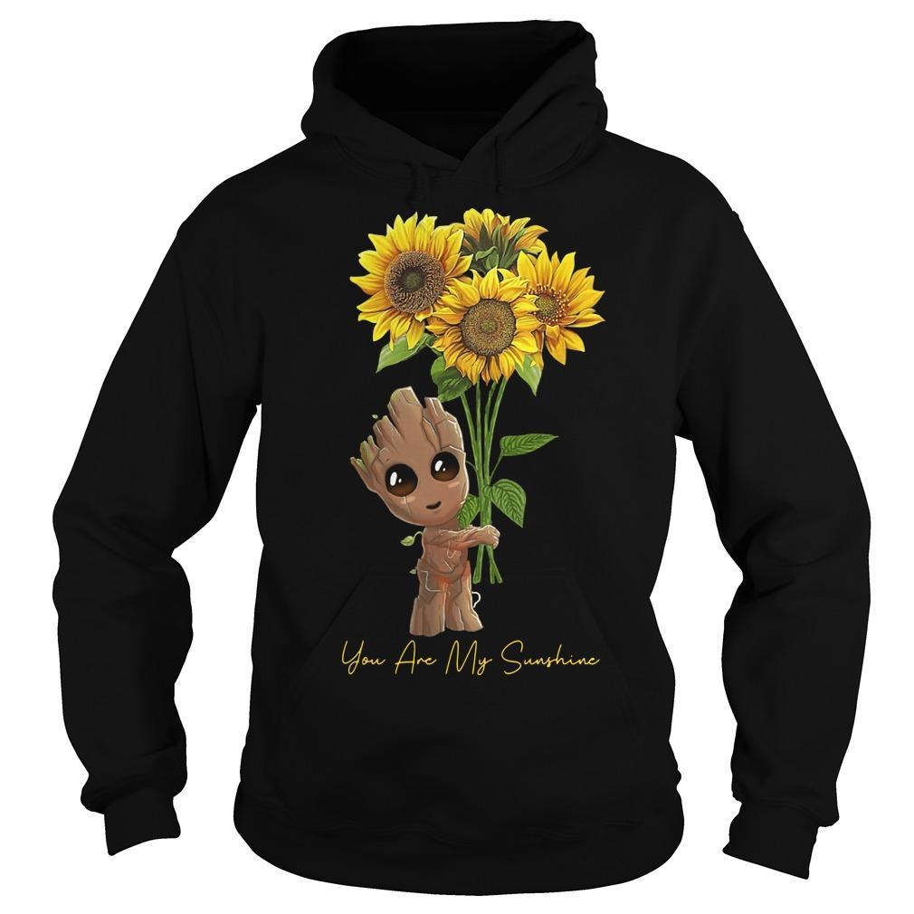 Baby Groot Hugging Sunflower You Are My Sunshine Hoodie