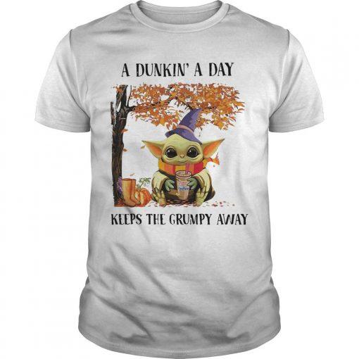 Baby Yoda A Dunkin' A Day Keeps The Grumpy Away Shirt