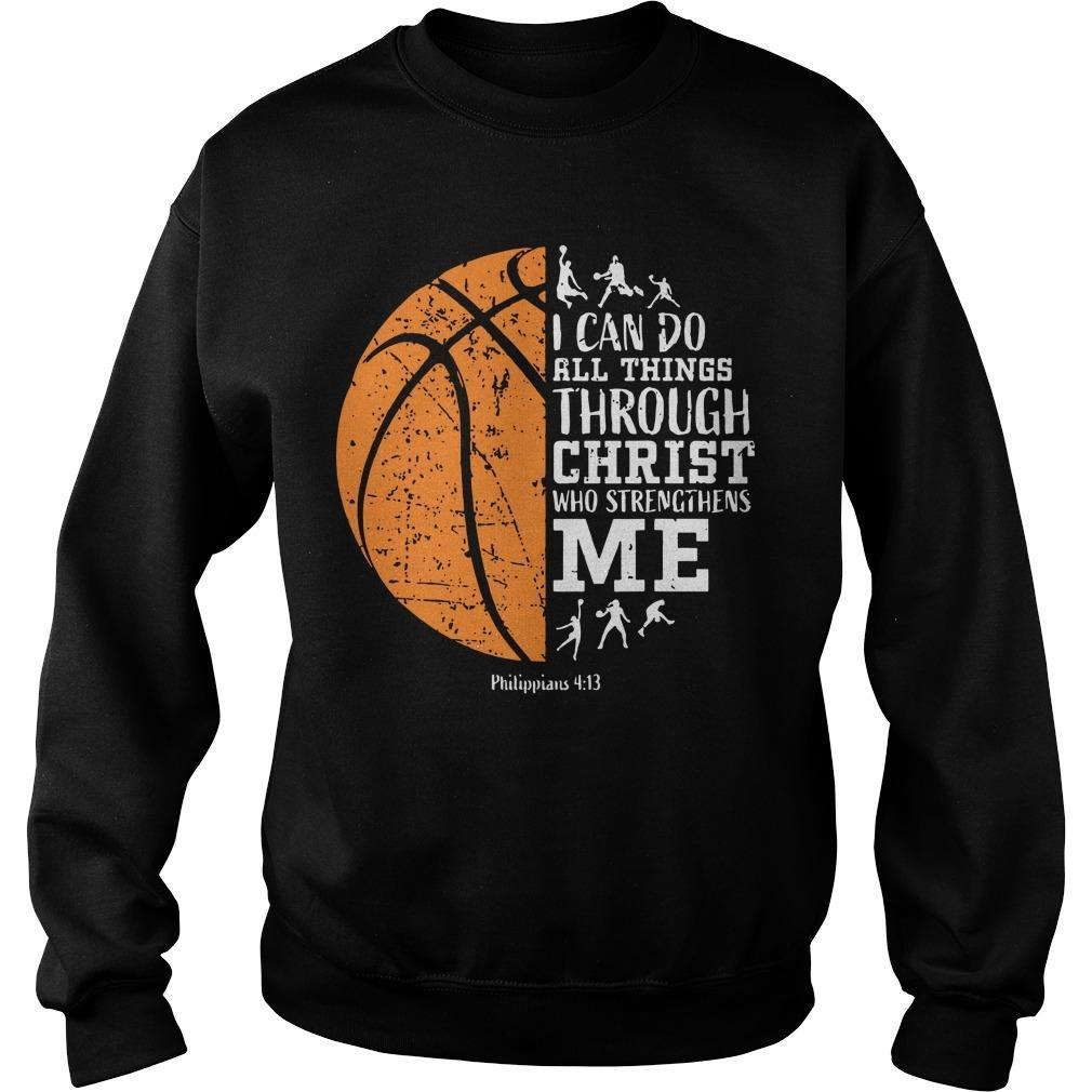 Basketball I Can Do All Things Through Christ Who Strengthens Me Sweater