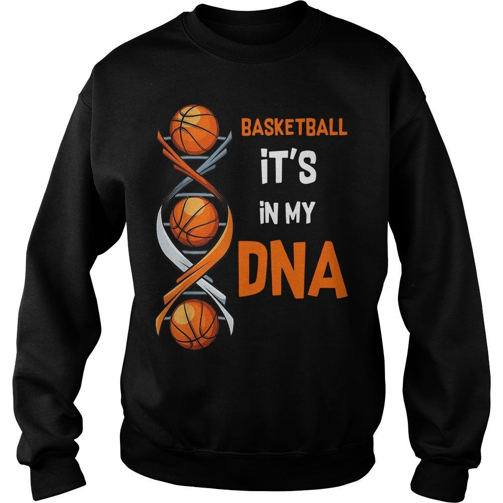 Basketball It's In My DNA Sweater
