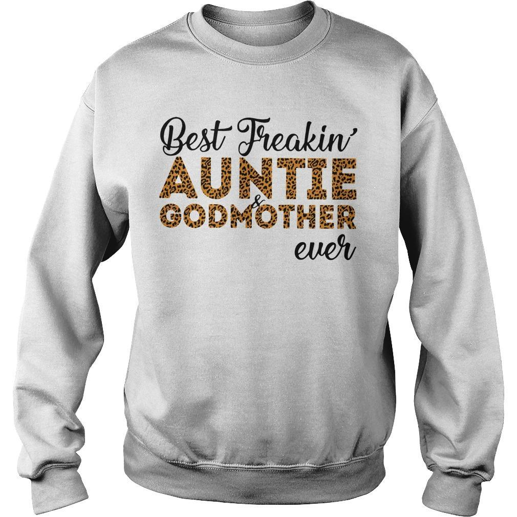 Best Freakin' Auntie And Godmother Ever Sweater