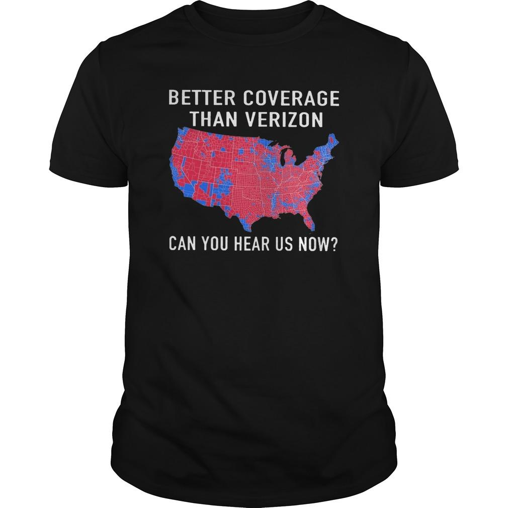Better Coverage Than Verizon Can You Hear Us Now Longsleeve
