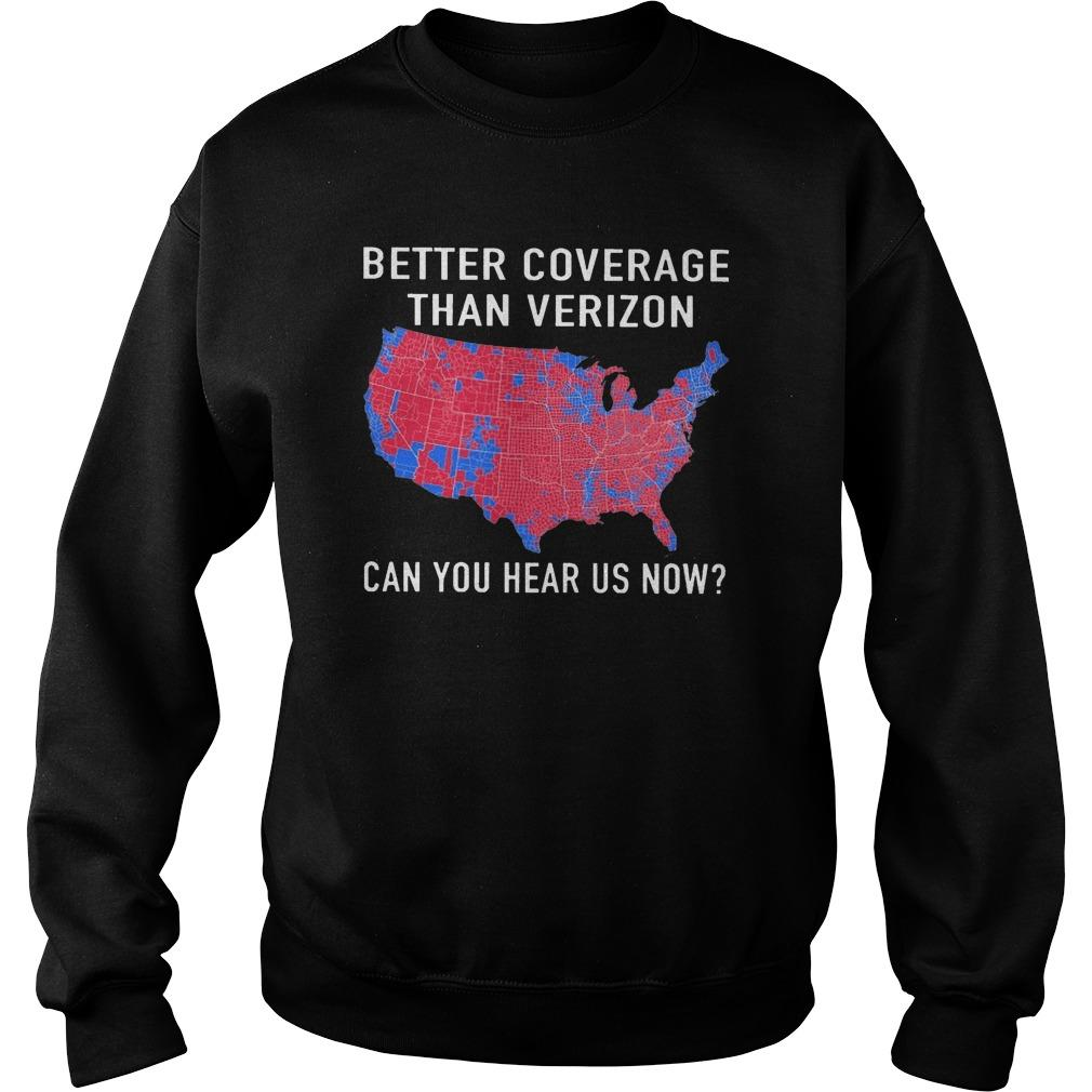 Better Coverage Than Verizon Can You Hear Us Now Sweater