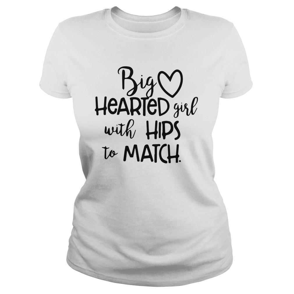 Big Hearted Girl With Hips To Match Longsleeve