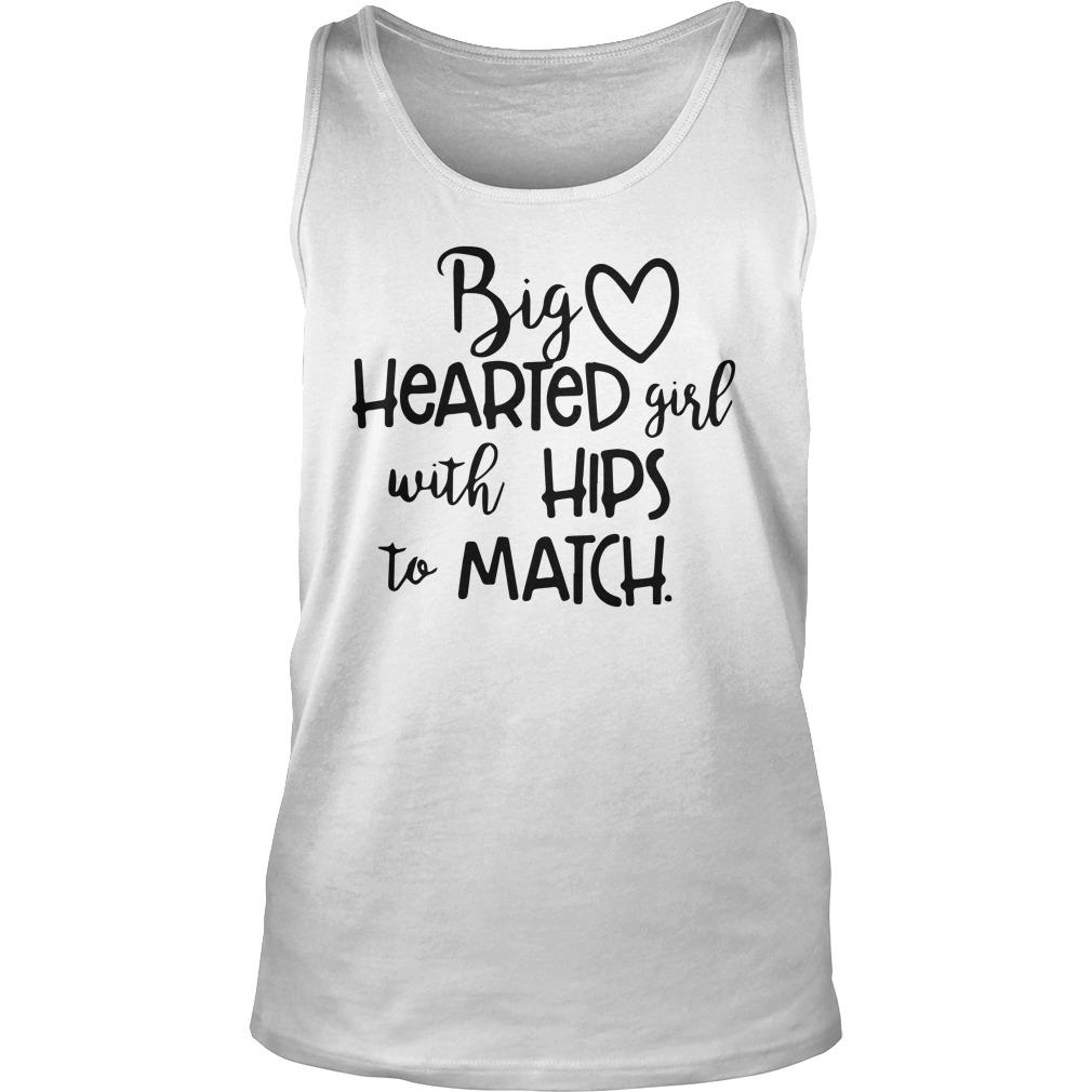 Big Hearted Girl With Hips To Match Tank Top