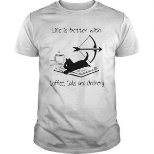 Black Cat Life Is Better With Coffee Cats And Archery Shirt