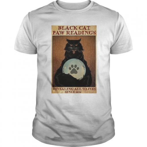 Black Cat Paw Readings Revealing All 9 Lives Since 1692 Shirt