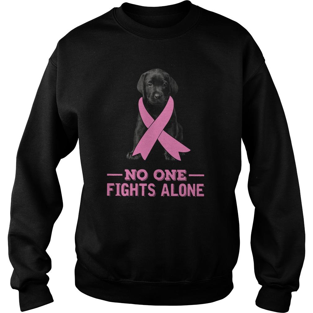 Black Labrador No One Fights Alone Sweater