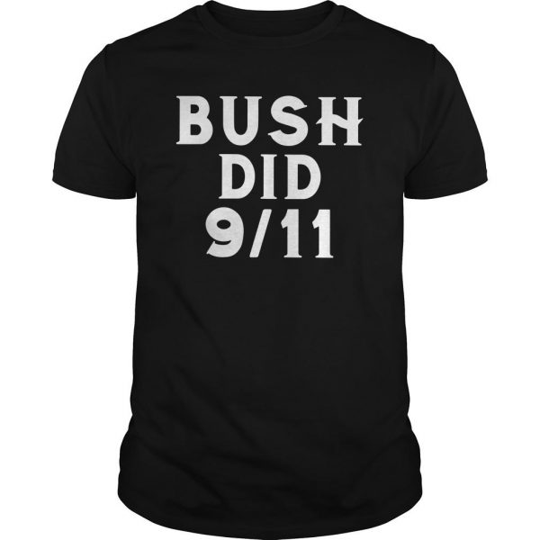 Bush Did 911 Shirt