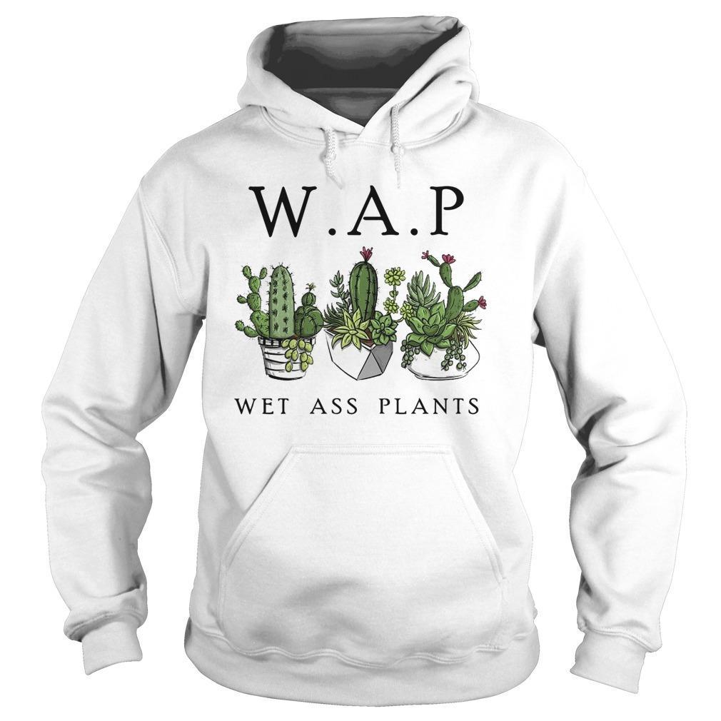 Cactus Wap Wet Ass Plants Hoodie