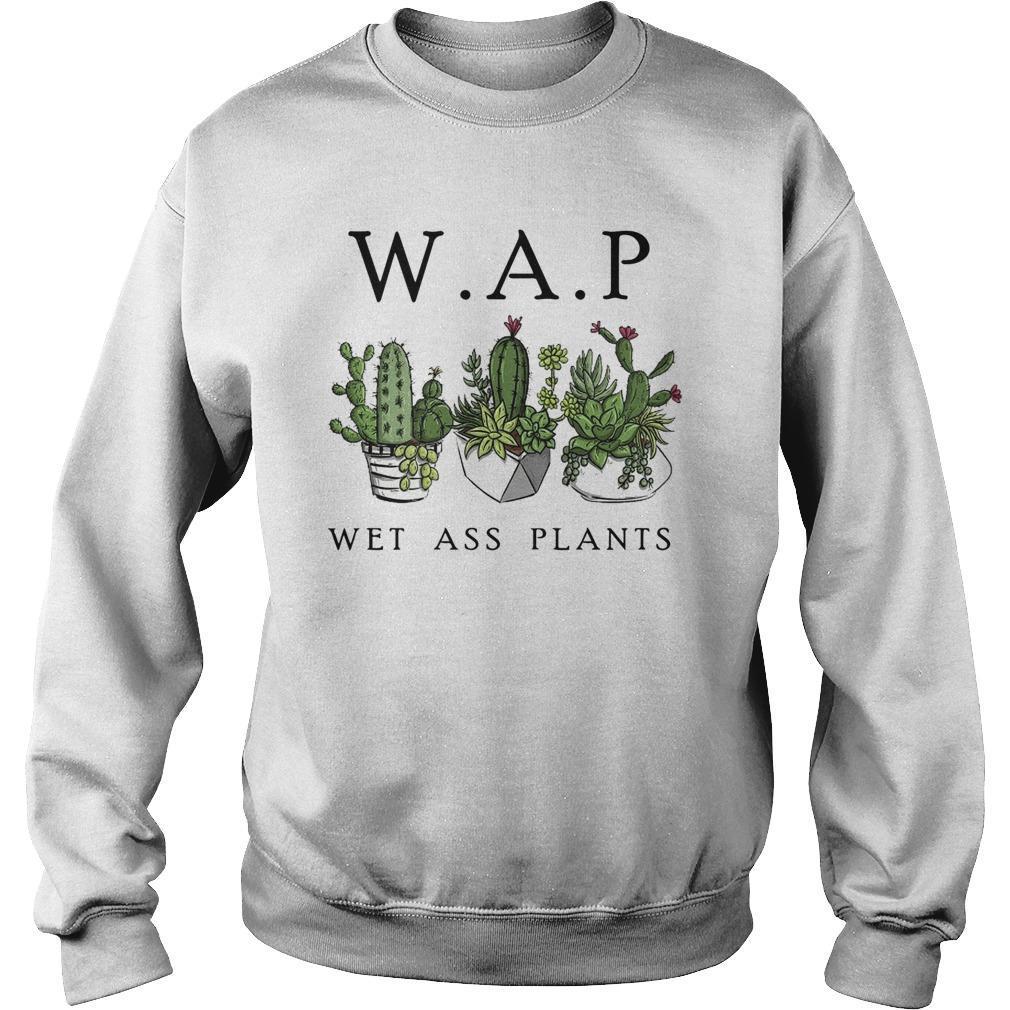 Cactus Wap Wet Ass Plants Sweater