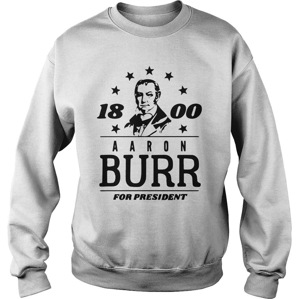 Campaign 1800 Aaron Burr For President Sweater