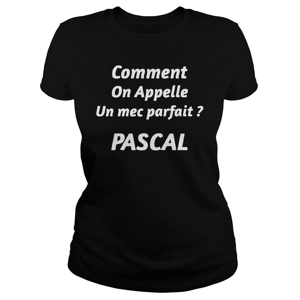 Comment On Appelle Un Mec Parfait Pascal Longsleeve