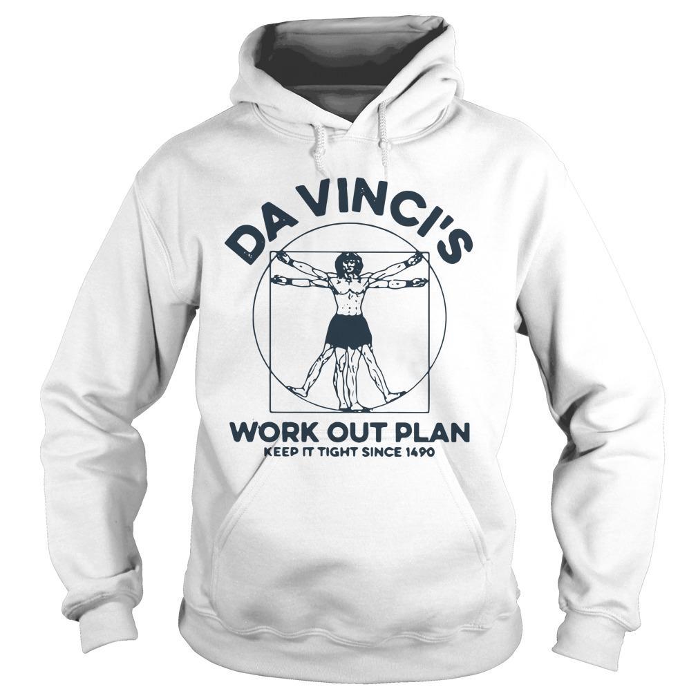 Da Vinci's Work Out Plan Keep It Fight Since 1490 Hoodie