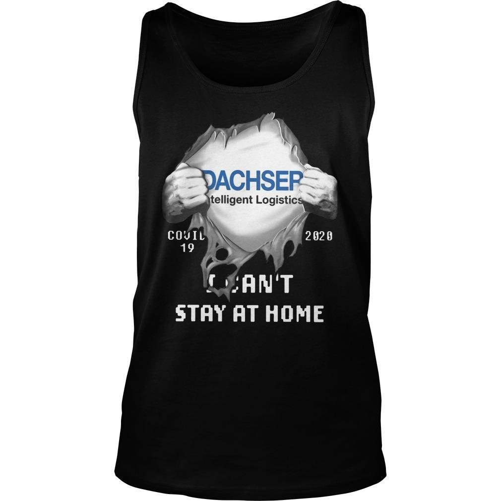 Dachser Intelligent Logistics Inside Me Covid 19 2020 I Can't Stay At Home Tank Top