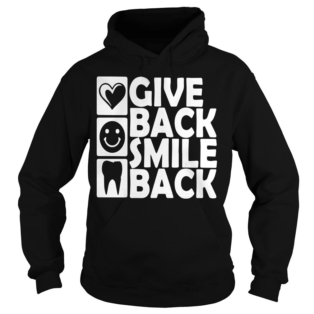 Dental Give Back Smile Back Hoodie