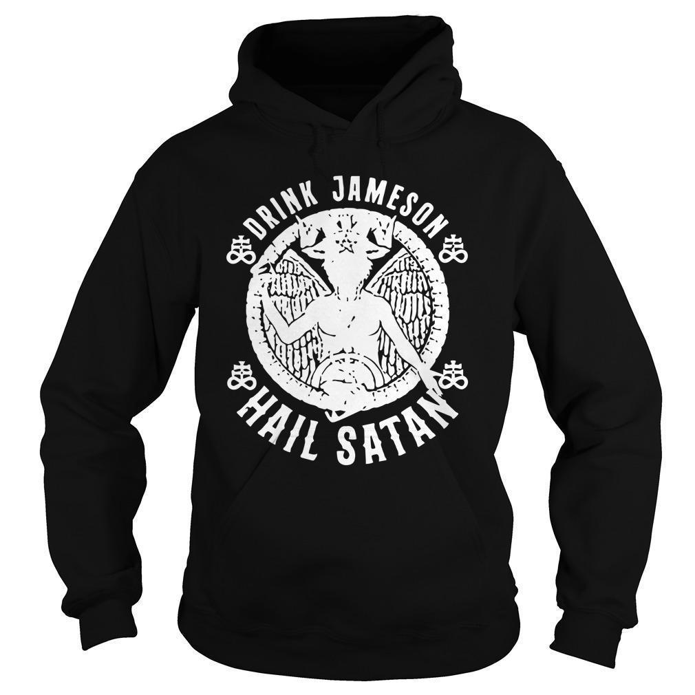 Drink Jameson Hail Satan Hoodie
