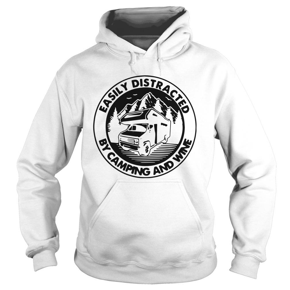 Easily Distracted By Camping And Wine Hoodie