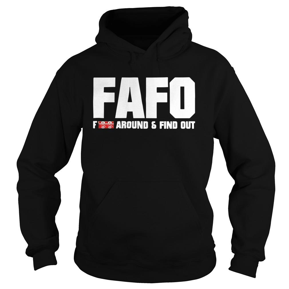 Fafo Fuck Around And Find Out Hoodie
