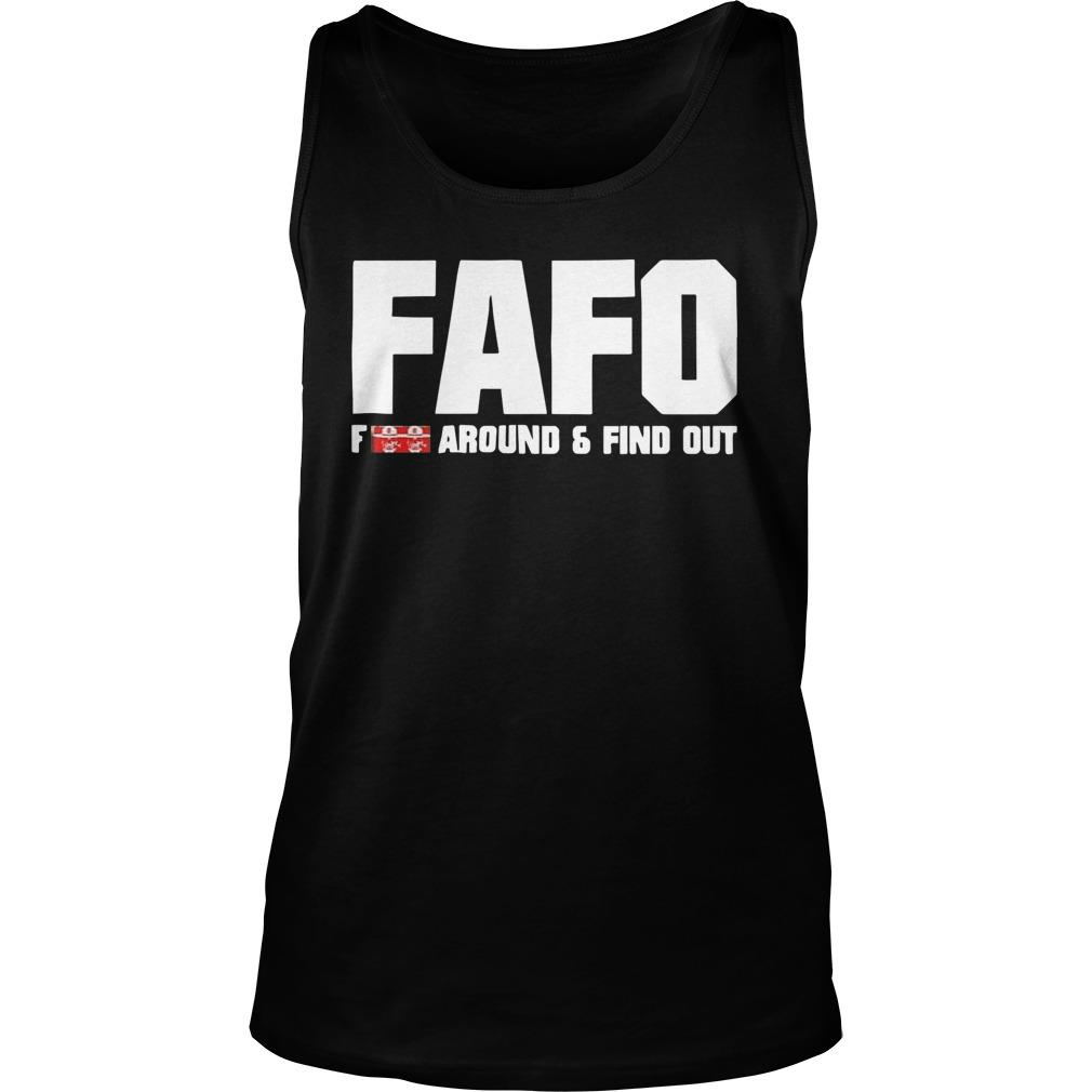 Fafo Fuck Around And Find Out Tank Top
