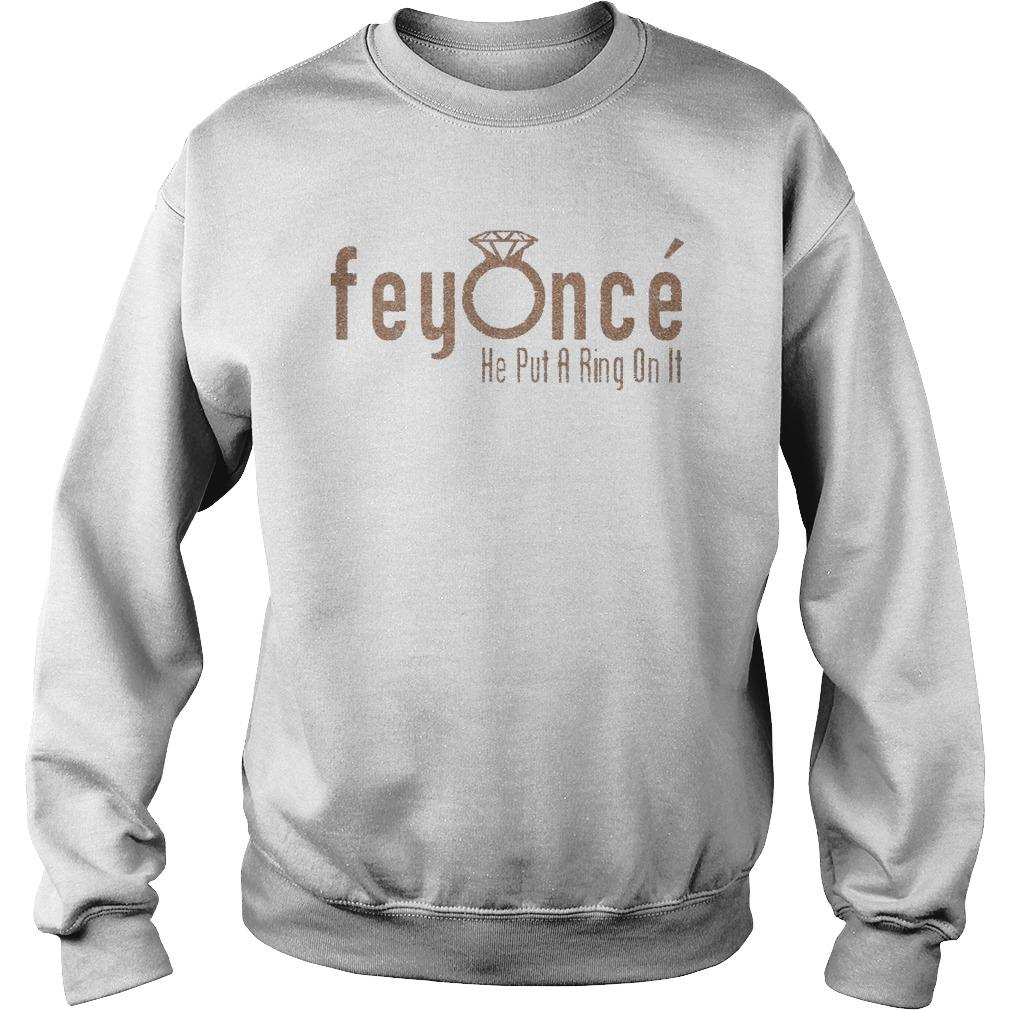 Feyoncé He Put A Ring On It Sweater
