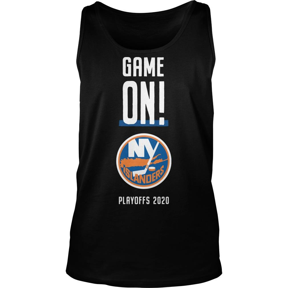 Game On New York Islanders Playoffs 2020 Tank Top